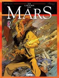 Patrick Cothias et Antonio Parras - Le Lièvre de Mars Tome 4 : .