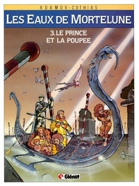 Patrick Cothias et Philippe Adamov - Le Prince et la poupée.