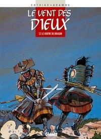 Patrick Cothias et Philippe Adamov - Le Ventre du dragon.