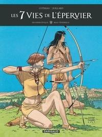 Patrick Cothias et André Juillard - Les 7 Vies de l'Epervier Tome 3 : Deuxième époque - Beau-ténébreux.