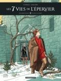 Patrick Cothias et André Juillard - Les 7 Vies de l'Epervier Tome 4 : Deuxième époque - Ni dieu ni diable.