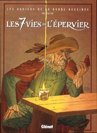 Patrick Cothias et Henri Filippini - Les 7 Vies de l'Epervier  : .