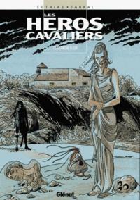 Patrick Cothias et Philippe Tarral - Les héros cavaliers Tome 5 : Blanche fleur.