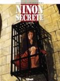 Patrick Cothias et  Prudhomme - Ninon secrète Tome 5 : Carnages.