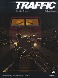 Patrick Cothias et Patrice Ordas - Traffic  : Pack tomes 1 à 3.
