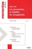 Patrick Courbe - Droit civil, Les personnes, la famille, les incapacités.
