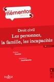 Patrick Courbe et Fabienne Jault-Seseke - Droit civil.. Les personnes, la famille, les incapacités.