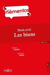 Patrick Courbe - Droit civil. Les biens.