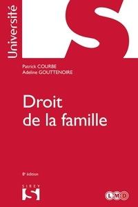 Patrick Courbe et Adeline Gouttenoire - Droit de la famille - 8e ed..