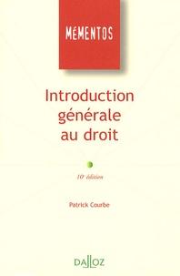 Patrick Courbe - Introduction générale au droit.