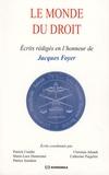 Patrick Courbe et Patrice Jourdain - Le monde du droit - Ecrits rédigés en l'honneur de Jacques Foyer.