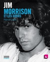 Patrick Coutin - Jim Morrison et les Doors.