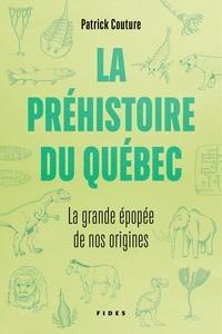 Nouveaux livres électroniques à télécharger gratuitement pdf La préhistoire du Québec  - La grande épopée de nos origines in French 9782762143164
