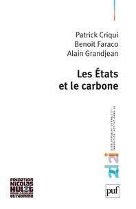 Patrick Criqui et Benoît Faraco - Les Etats et le carbone.