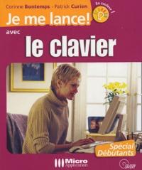 Patrick Curien et Corinne Bontemps - Je me lance avec le clavier. 1 Cédérom