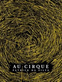 Patrick Da Silva - Au cirque.
