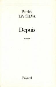 Patrick Da Silva - Depuis.