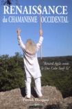 """Patrick Dacquay - Renaissance du chamanisme occidental - """"Renard Agile conte le Deo Celte SOOf-TA""""."""