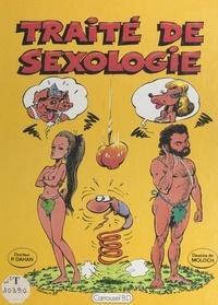 Patrick Dahan et  Moloch - Traité de sexologie.