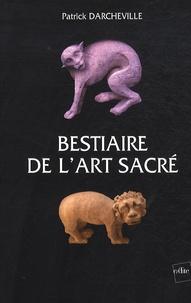 Patrick Darcheville - Bestiaire de l'art sacré.