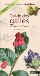 Patrick Dauphin - Guide des galles de France et d'Europe.