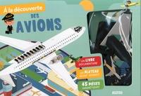 Patrick David - A la découverte des avions - Avec un livre documentaire, un plateau géant aimanté, 45 pièces magnétiques.