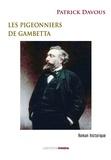Patrick Davous - Les pigeonniers de Gambetta.