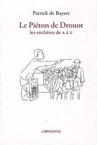 Alixetmika.fr Le Piéton de Drouot - Les enchères de A à Z Image