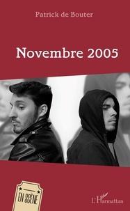 Patrick de Bouter - Novembre 2005.