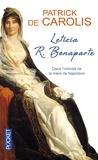 Patrick de Carolis - Letizia R. Bonaparte - Dans l'intimité de la mère de Napoléon.