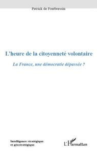 Openwetlab.it L'heure de la citoyenneté volontaire - La France : une démocratie dépassée ? Image