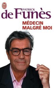 Patrick de Funès - Médecin malgré moi.