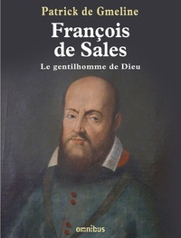 François de Sales, le gentilhomme de Dieu.pdf