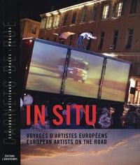 Patrick De Groote et Sylvie Martin-Lahmani - In situ - Voyages d'artistes européens.