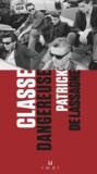 Patrick de Lassagne - Classe dangereuse.