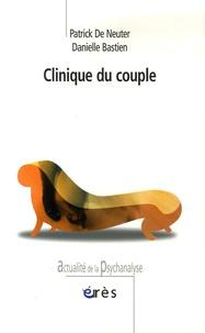 Patrick De Neuter et Danielle Bastien - Clinique du couple.
