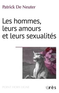 Patrick de Neuter - Les hommes, leurs amours et leurs sexualités - Actualités et adolescences du mythe de l'enlèvement d'Europe.