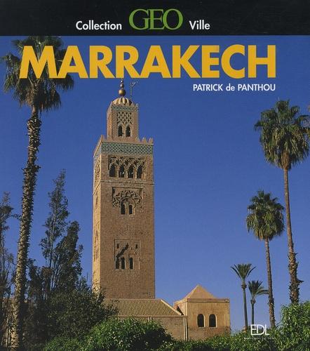 Patrick de Panthou - Marrakech.