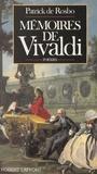 Patrick de Rosbo - Mémoires de Vivaldi.