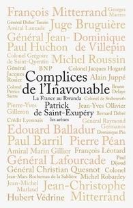 Patrick de Saint-Exupéry - Complices de l'Inavouable - La France au Rwanda.