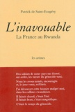 Patrick de Saint-Exupéry - L'inavouable - La France au Rwanda.