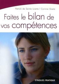 Patrick de Sainte Lorette et Corinne Goetz - Faites le bilan de vos compétences.