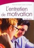 Patrick de Sainte-Lorette et Jo Marzé - L'entretien de motivation.