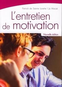 Patrick de Sainte Lorette et Jo Marzé - L'entretien de motivation.