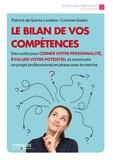 Patrick de Sainte Lorette et Corinne Goetz - Le bilan de vos compétences.