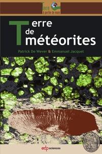 Patrick de Wever - Terre de météorites.