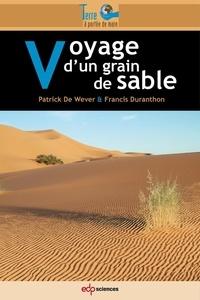 Patrick De Wever - Voyage d'un grain de sable.