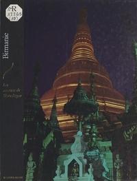 Patrick de Wilde - Birmanie - Les arcanes de Shwegadon.