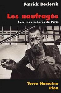 Téléchargez des ebooks gratuits pour kindle touch Les naufragés.  - Avec les clochards de Paris in French 9782259183871 iBook par Patrick Declerck