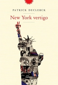 Patrick Declerck - New York Vertigo.